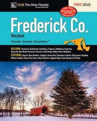 Frederick County, MD, Street Atlas by Kappa Map Group