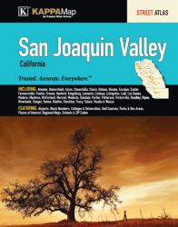San Joaquin Valley, CA, Street Atlas by Kappa Map Group