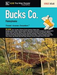 Bucks County, PA, Street Atlas by Kappa Map Group