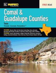 Comal and Guadalupe Counties, TX, Street Atlas by Kappa Map Group