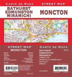 Moncton / Edmundston / Miramichi / Bathurst, New Brunswick Street Map by GM Johnson