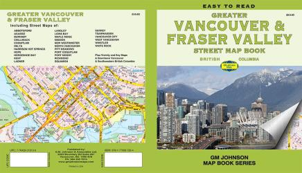 Vancouver & Fraser Valley, British Columbia Map Book by GM Johnson