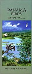 Panama Birds: Central Panama by Rainforest Publications