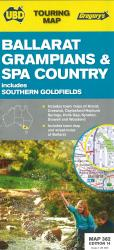 Ballarat, Grampians and Spa Country, Australia by Universal Publishers Pty Ltd