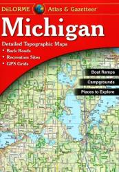 Michigan Atlas and Gazetteer by DeLorme