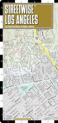 StreetWise Los Angeles, California by Streetwise Maps, Inc