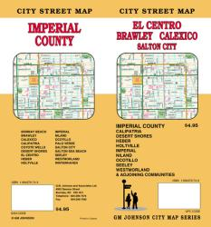 El Centro, Imperial County, Brawley and Calexico, California by GM Johnson