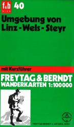 Linz and Wels Region around Steyr, WK 40 by Freytag-Berndt und Artaria