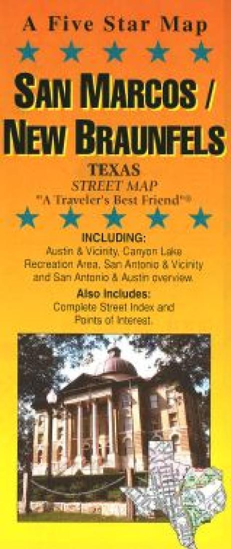 Complete Map Of Texas.San Marcos New Braunfels And Canyon Lake Texas By Five Star Maps Inc