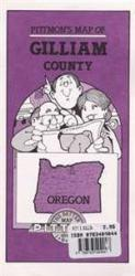 Gilliam County, Oregon by Pittmon Map Company