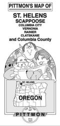 St Helens, Scappoose and Columbia Counties, Oregon by Pittmon Map Company