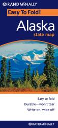 Alaska, Easy to Fold by Rand McNally