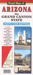 Road Map of Arizona: the Grand Canyon State by North Star Mapping