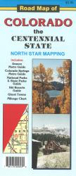 Road Map of Colorado: the Centennial State by North Star Mapping