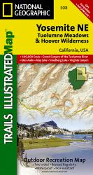 Yosemite NE, Tuolumne Meadows and Hoover Wilderness, Map 308 by National Geographic Maps