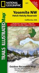 Yosemite Northwest, Hetch Hetchy Reservoir, Map 307 by National Geographic Maps
