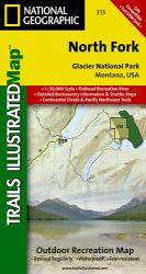 Glacier National Park, North Fork, Map 313 by National Geographic Maps