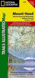 Mount Hood and Willamette National Forests, Map 820 by National Geographic Maps
