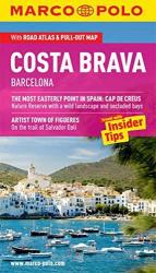 Costa Brava and Barcelona, Spain by Marco Polo Travel Publishing Ltd