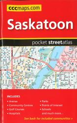 Saskatoon SK, Pocket Street Atlas by Canadian Cartographics Corporation