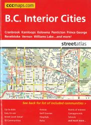 British Columbia Interior Cities Street Atlas by Canadian Cartographics Corporation
