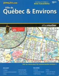 Quebec City and Environs, Road Atlas (French/English Edition) by Canadian Cartographics Corporation