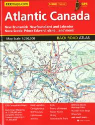 Atlantic Canada Back Road Atlas by Canadian Cartographics Corporation