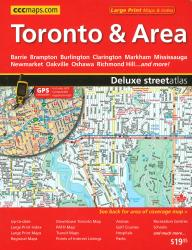 Toronto and Area Deluxe Street Atlas, Large Print by Canadian Cartographics Corporation