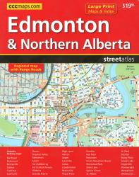 Edmonton and Northern Alberta, Street Atlas, Large Print by Canadian Cartographics Corporation