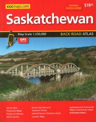 Saskatchewan Back Road Atlas by Canadian Cartographics Corporation