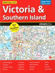 Victoria and Southern Island BC, Street Atlas, Large Print by Canadian Cartographics Corporation