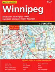 Winnipeg Street Atlas (Large Print edition) by Canadian Cartographics Corporation