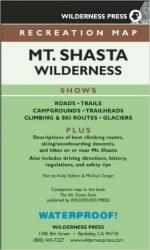 Mount Shasta, California by Wilderness Press
