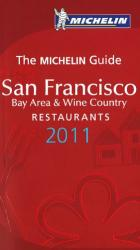 San Francisco Bay Area and Wine Country Restaurants, Red Guide by Michelin Maps and Guides