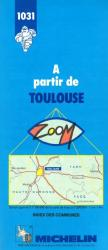 A Partir de Toulouse by Michelin Maps and Guides