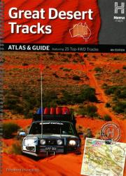 Australia, Great Desert Tracks, Atlas and Guide, 4th Edition by Hema Maps