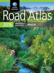 United States, Canada and Mexico, 2016 Midsize Road Atlas by Rand McNally