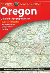 Oregon, Atlas and Gazetteer by DeLorme