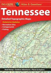 Tennessee, Atlas and Gazetteer by DeLorme