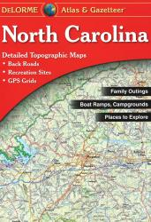 North Carolina Atlas and Gazetteer by DeLorme