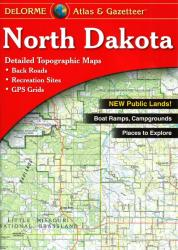 North Dakota Atlas and Gazetteer by DeLorme