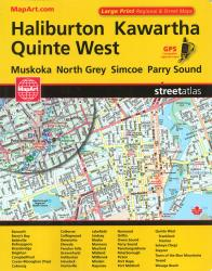 Haliburton, Kawartha, and Quinte West Street Atlas by Canadian Cartographics Corporation