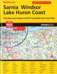 Sarnia, Windsor & Lake Huron Coast Street Atlas by Canadian Cartographics Corporation