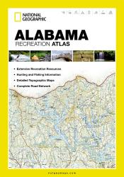 Alabama Recreation Atlas by National Geographic Maps