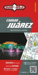 Juarez, Mexico, Map Booklet (Spanish ed) by Guia Roji