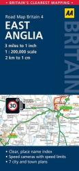 Great Britain Regional Road Map: East Anglia by AA Publishing