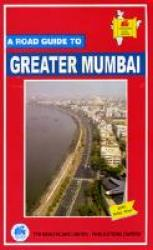 A Road Guide to Greater Mumbai by TTK Healthcare Limited, Publications Division