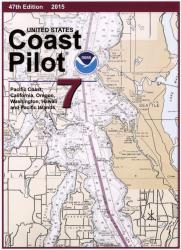 United States Coast Pilot 7 - Pacific Coast: California, Oregon, Washington, Hawaii and Pacific Islands by NOAA
