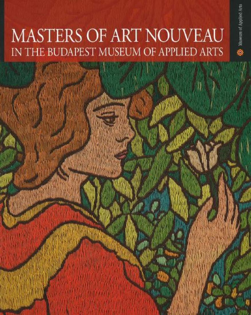 Masters of art nouveau in the budapest museum of applied arts 23 masters of art nouveau in the budapest museum of applied arts 23 may 2013 4 january 2015 gumiabroncs Gallery