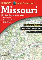 Missouri Atlas and Gazetteer by DeLorme